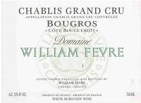 William Fevre Grand Cru Bougros Cote de Bouguerots